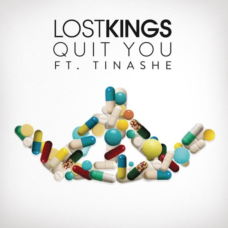 Lost Kings – Quit You (Feat. Tinashe)