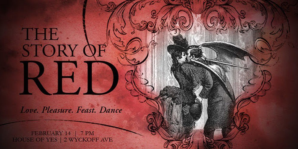 House of Yes Hosts 'The Story of Red' Valentine's Day Party