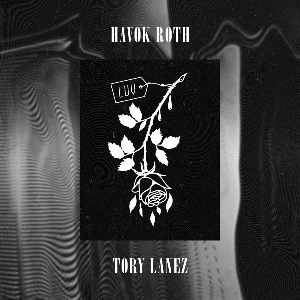 Havok Roth Tory Lanez Luv By The Wavs