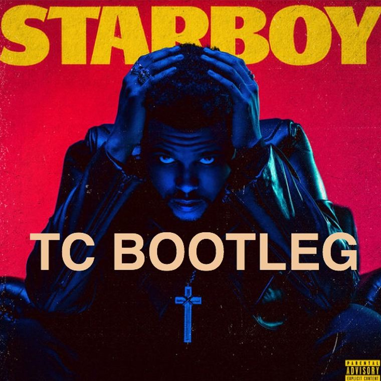 The Weeknd & Daft Punk – Starboy (TC Bootleg)