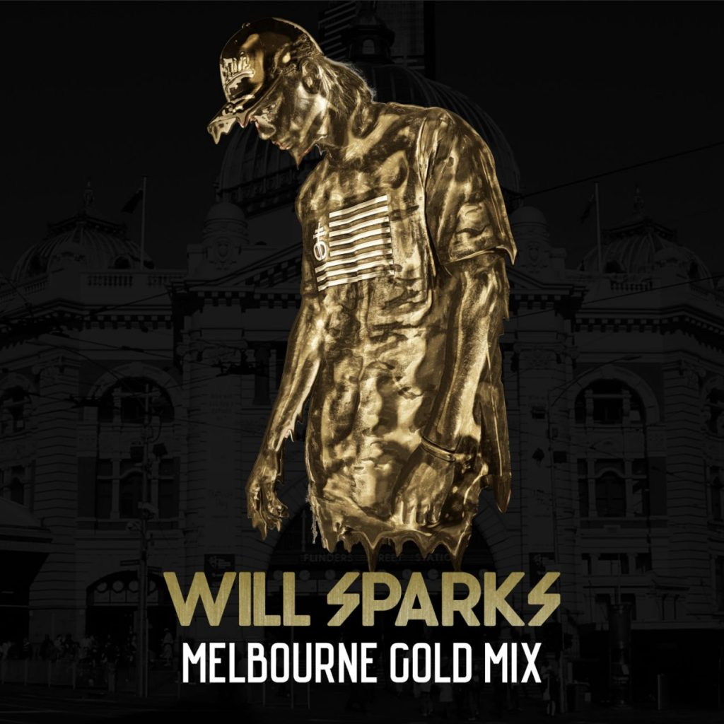 [Genre of the Week] Will Sparks – Melbourne Gold Mix