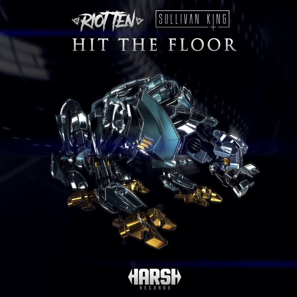 Riot Ten & Sullivan King – Hit The Floor