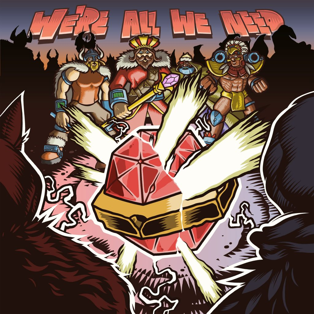 Bad Royale – We're All We Need [EP]