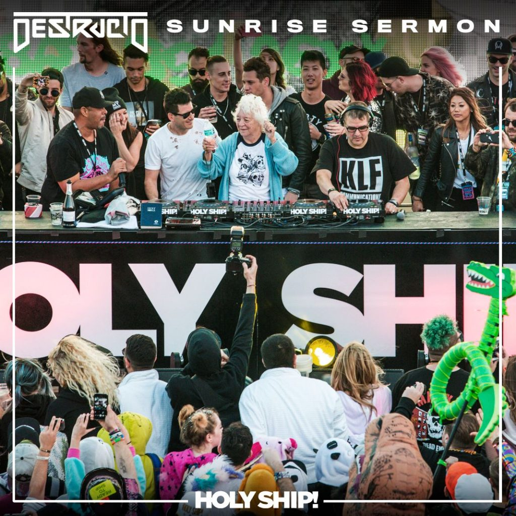 [Genre of the Week] Destructo- Holy Ship Sunrise Sermon