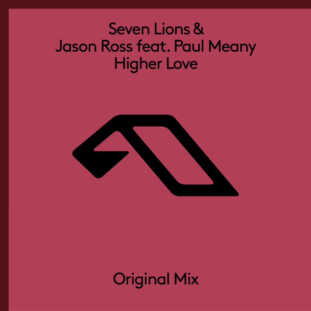 Seven Lions & Jason Ross Ft. Paul Meany – Higher Love