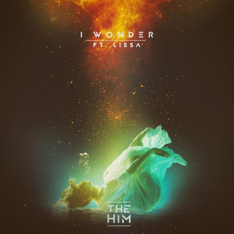 The Him – I Wonder ft. LissA