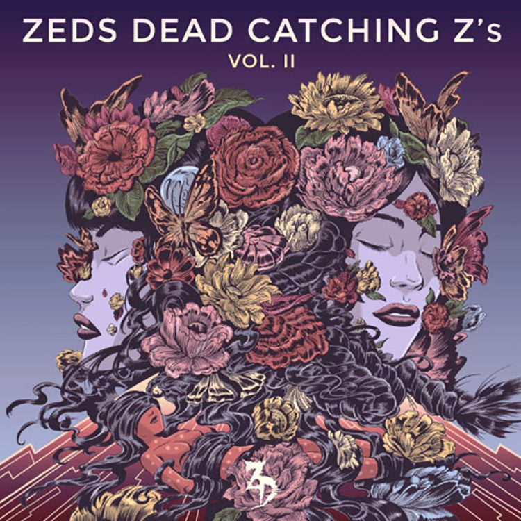 [Genre of the Week] Catching Z's Volume 2- Zeds Dead