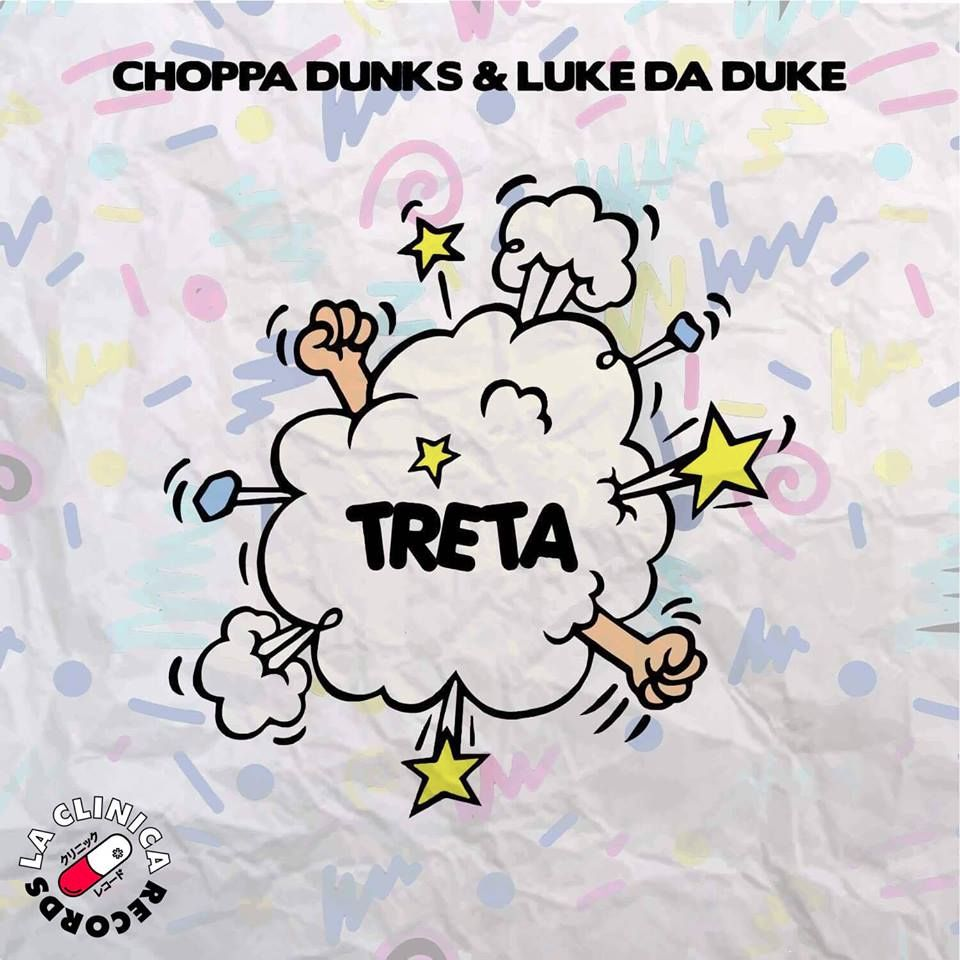 Choppa Dunks X Luke Da Duke – Treta (Original Bass)