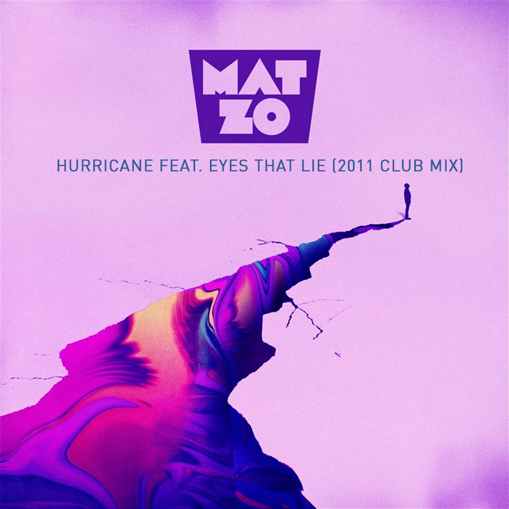 Mat Zo – Hurricane feat. Eyes That Lie (2011 Club Mix)