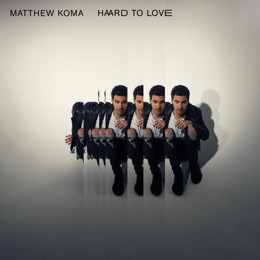 Matthew Koma – Hard To Love (Co-Produced By Louis The Child)