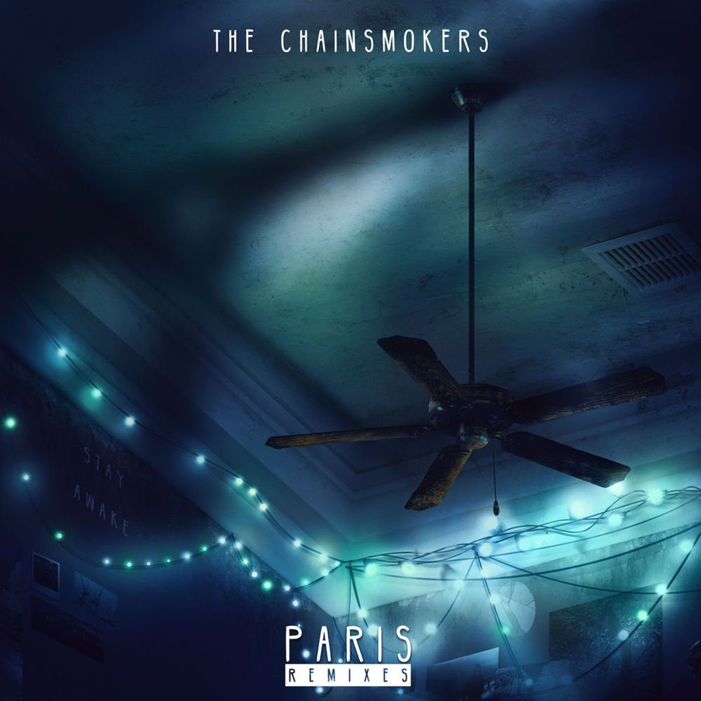 The Chainsmokers – Paris (Remixes) – EP