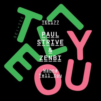 Paul Strive & Zenbi – Wanna Tell You