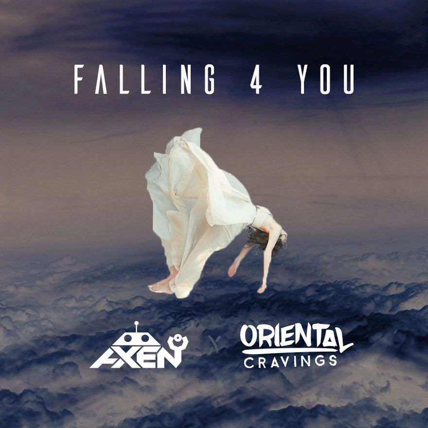 Axen & Oriental Cravings – Falling For You