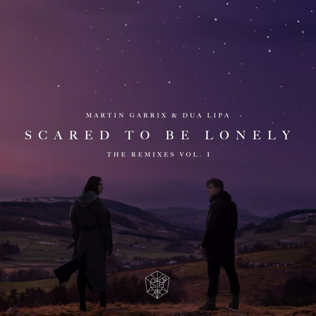 Martin Garrix & Dua Lipa – Scared To Be Lonely (Remix EP Volume 1)