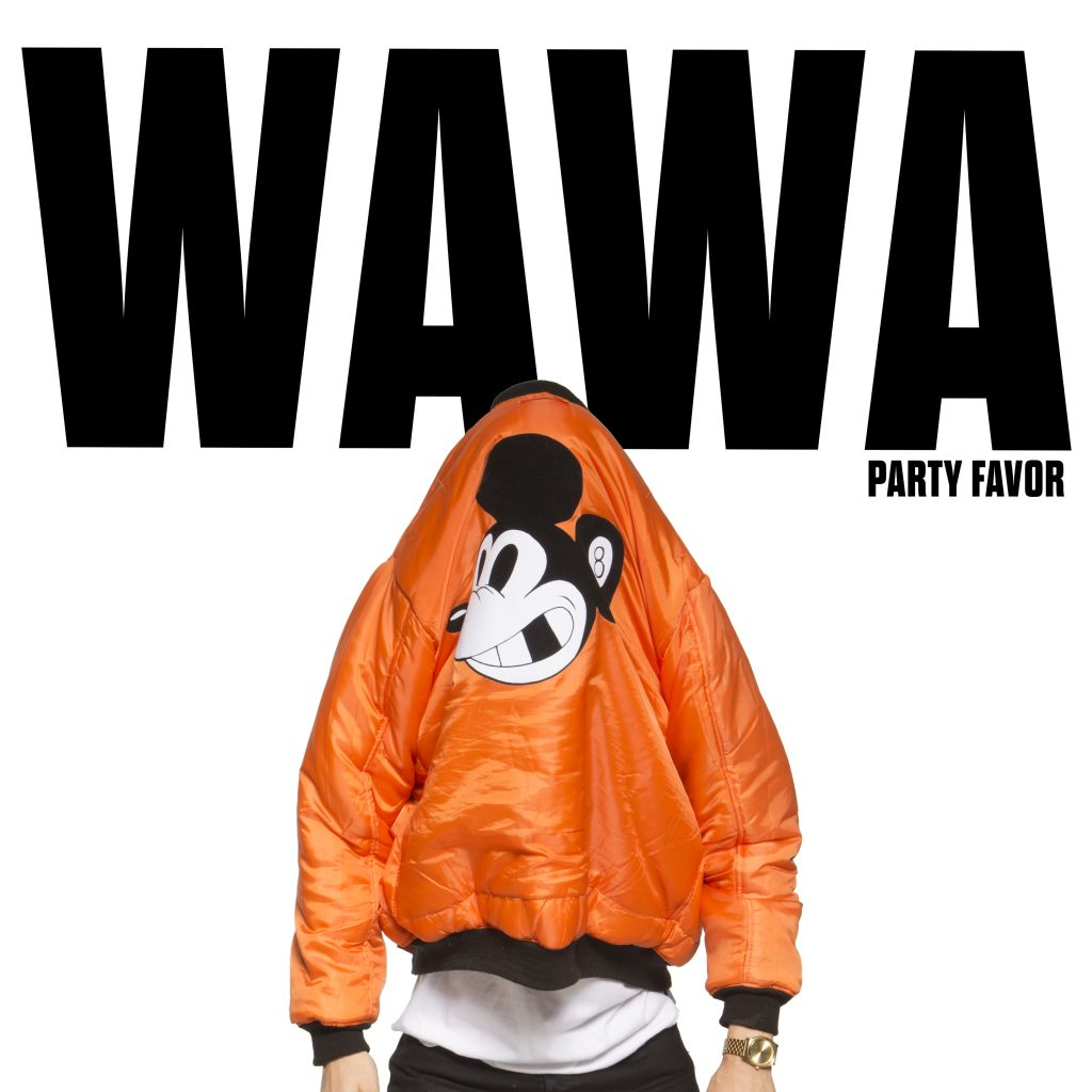 Party Favor – WAWA