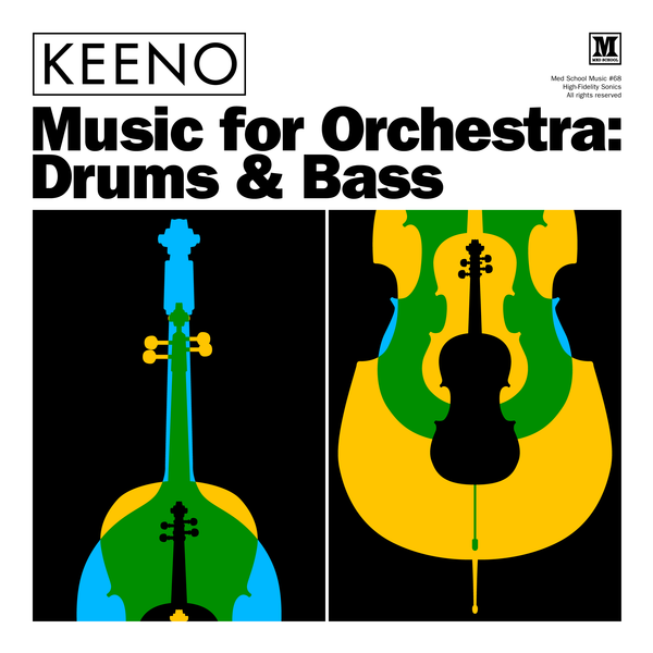 Keeno – Music For Orchestra: Drums & Bass EP