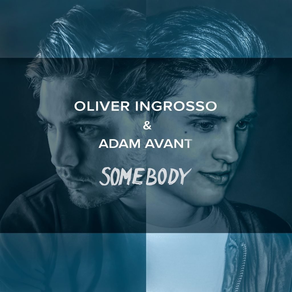 Oliver Ingrosso & Adam Avant- Somebody