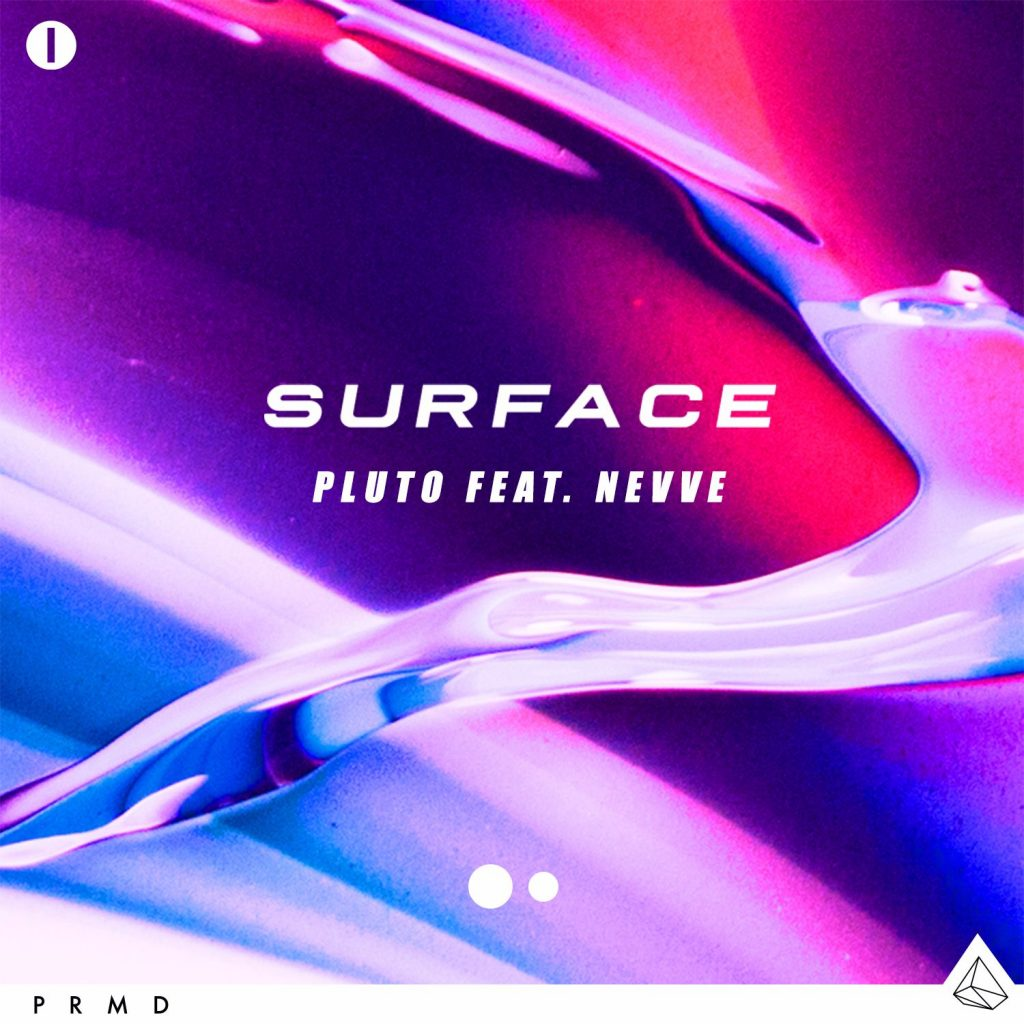Pluto – Surface (Feat. Nevve)