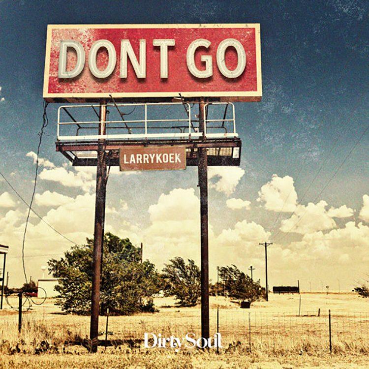 LarryKoek – Don't Go