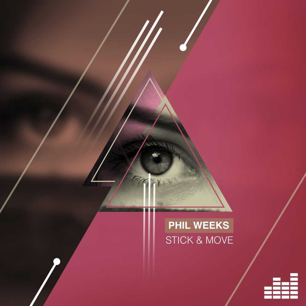 Phil Weeks – Stick & Move