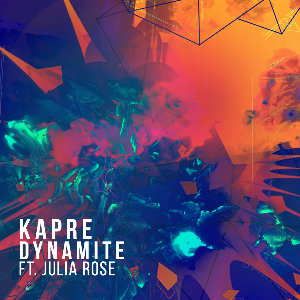 Kapre – Dynamite Ft. Julia Rose