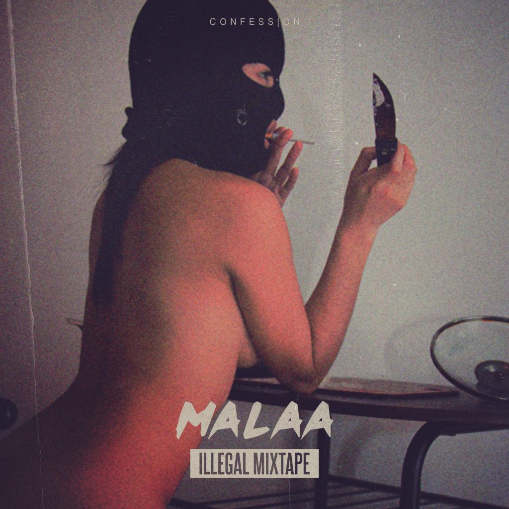 Malaa- Illegal Mixtape