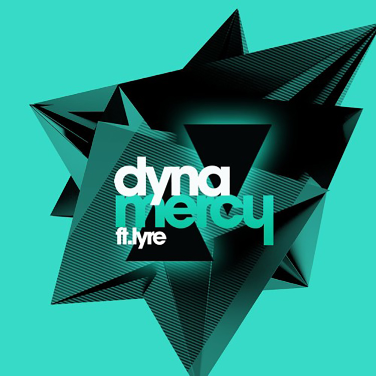 Dyna – Mercy ft. Lyre