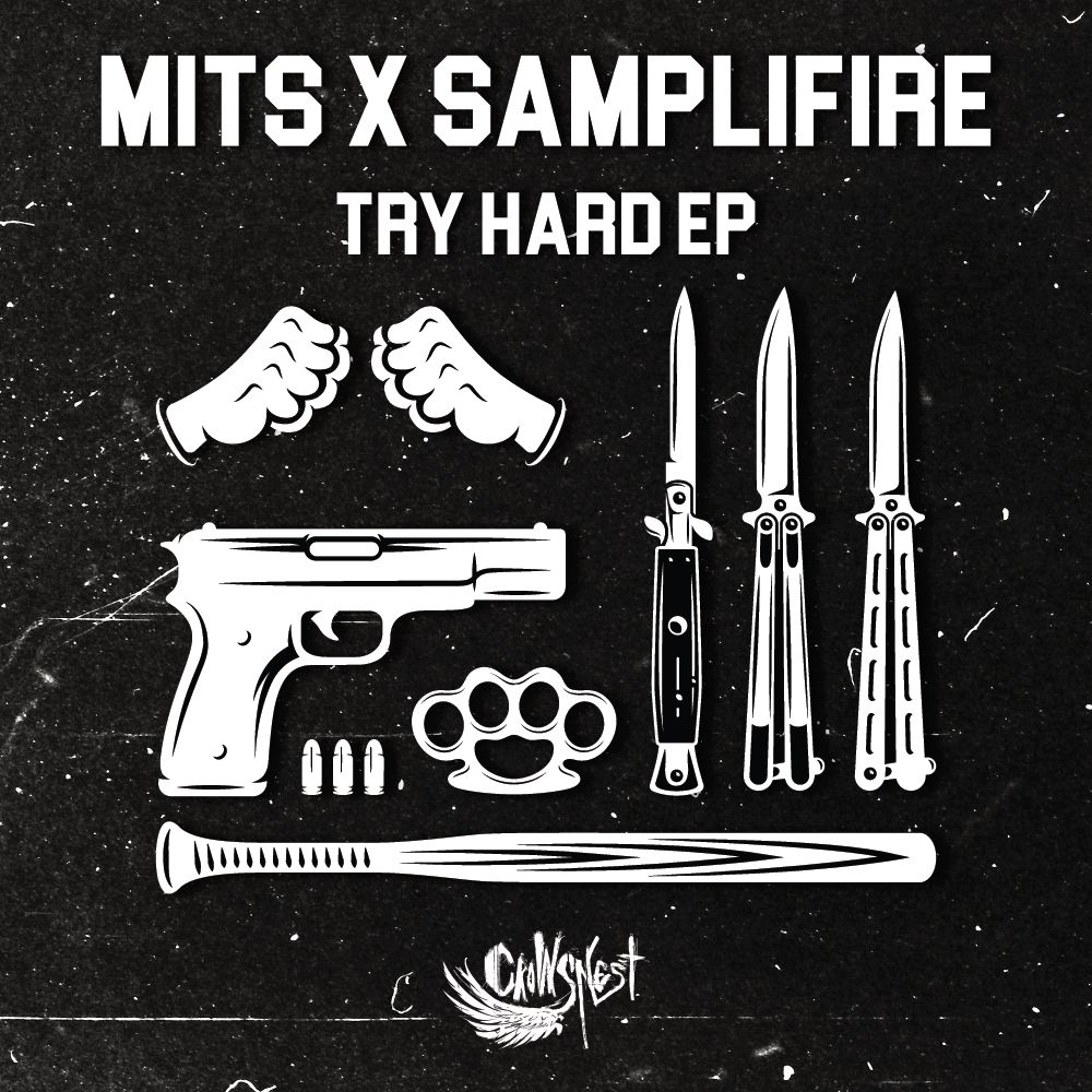 Mits & Samplifire – Try Hard EP