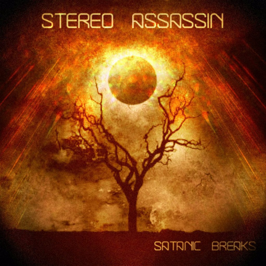 Stereo Assassin – Satanic Breaks