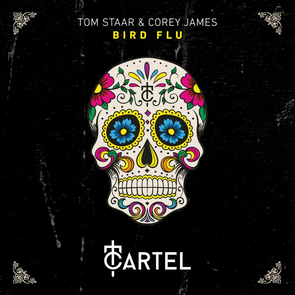 Tom Staar & Corey James- Bird Flu