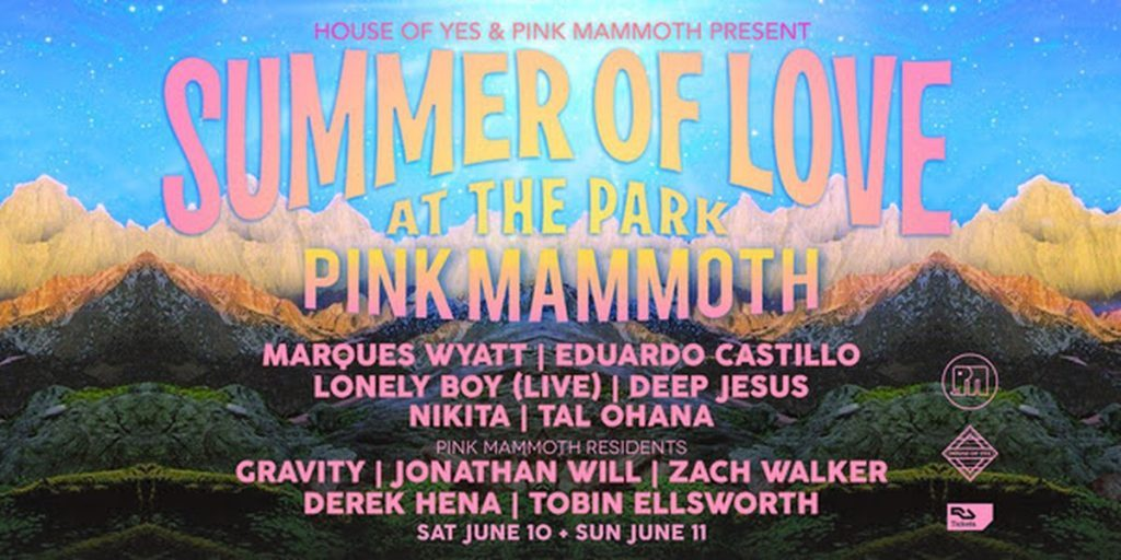 House of Yes & PINK MAMMOTH Present Summer of Love at the Park