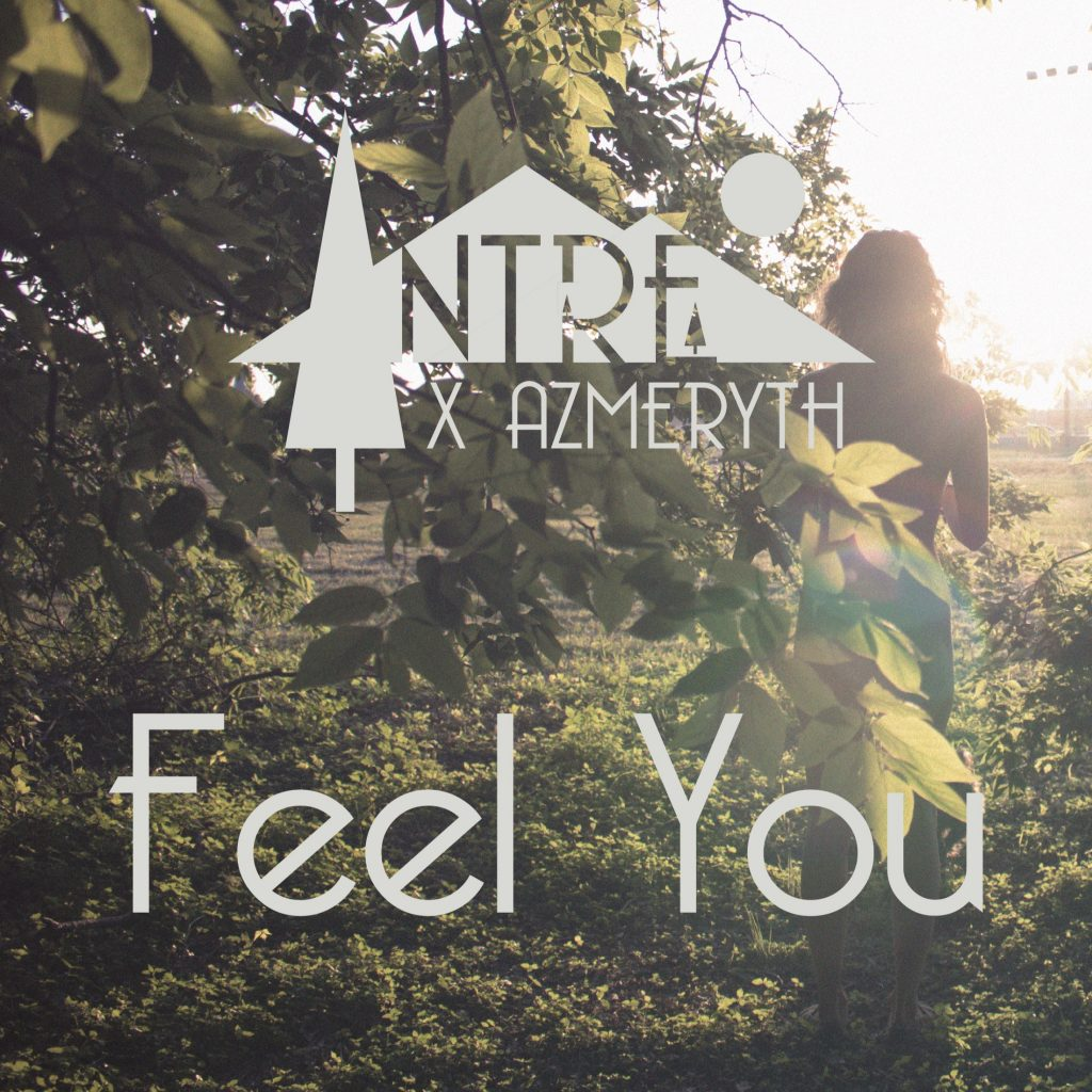 NTRE X Azmeryth – Feel You