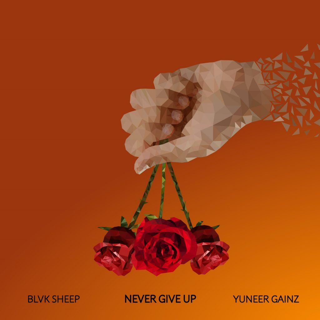 Blvk Sheep & Yuneer Gainz – Never Give Up