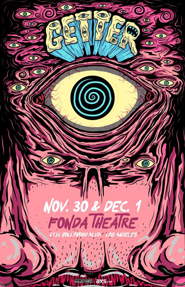 [Event Preview] Getter Big Mouth Tour at The Fonda Theatre 11/30 & 12/1
