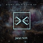 JackLNDN – Start Over Again