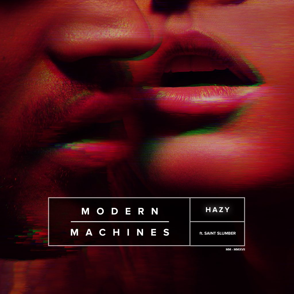 Modern Machines – HAZY (feat. Saint Slumber)
