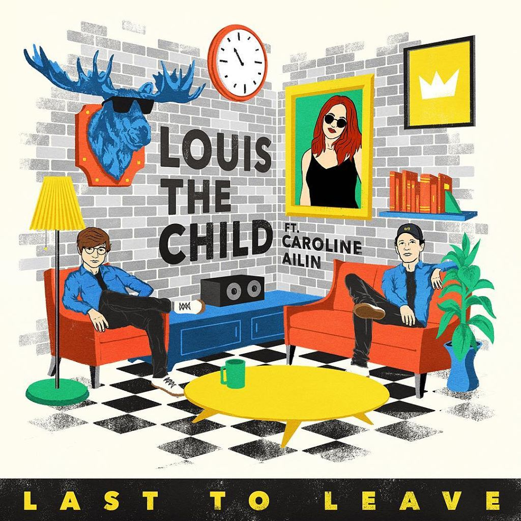 Louis the Child – Last to Leave (Feat. Caroline Ailin)
