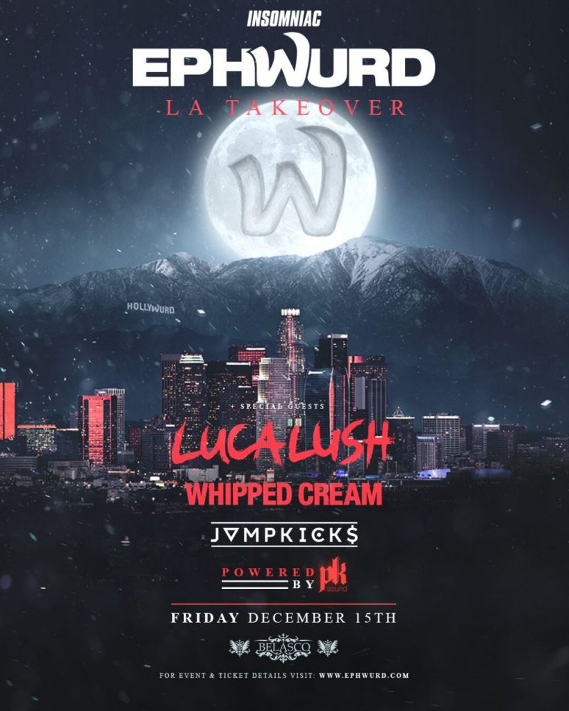 [Event Preview] Ephwurd LA Takeover at the Belasco Theatre 12/15