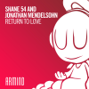 Shane 54 and Jonathan Mendelsohn – Return To Love