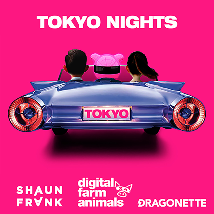 Digital Farm Animals, Shaun Frank & Dragonette – Tokyo Nights