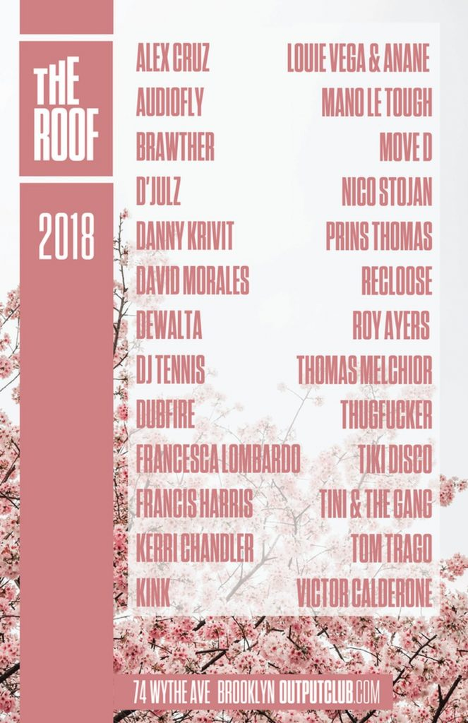 Output Announces the Lineup for The Roof Summer 2018