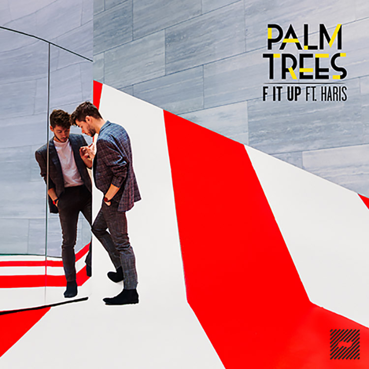 Palm Trees – F It Up ft. Haris