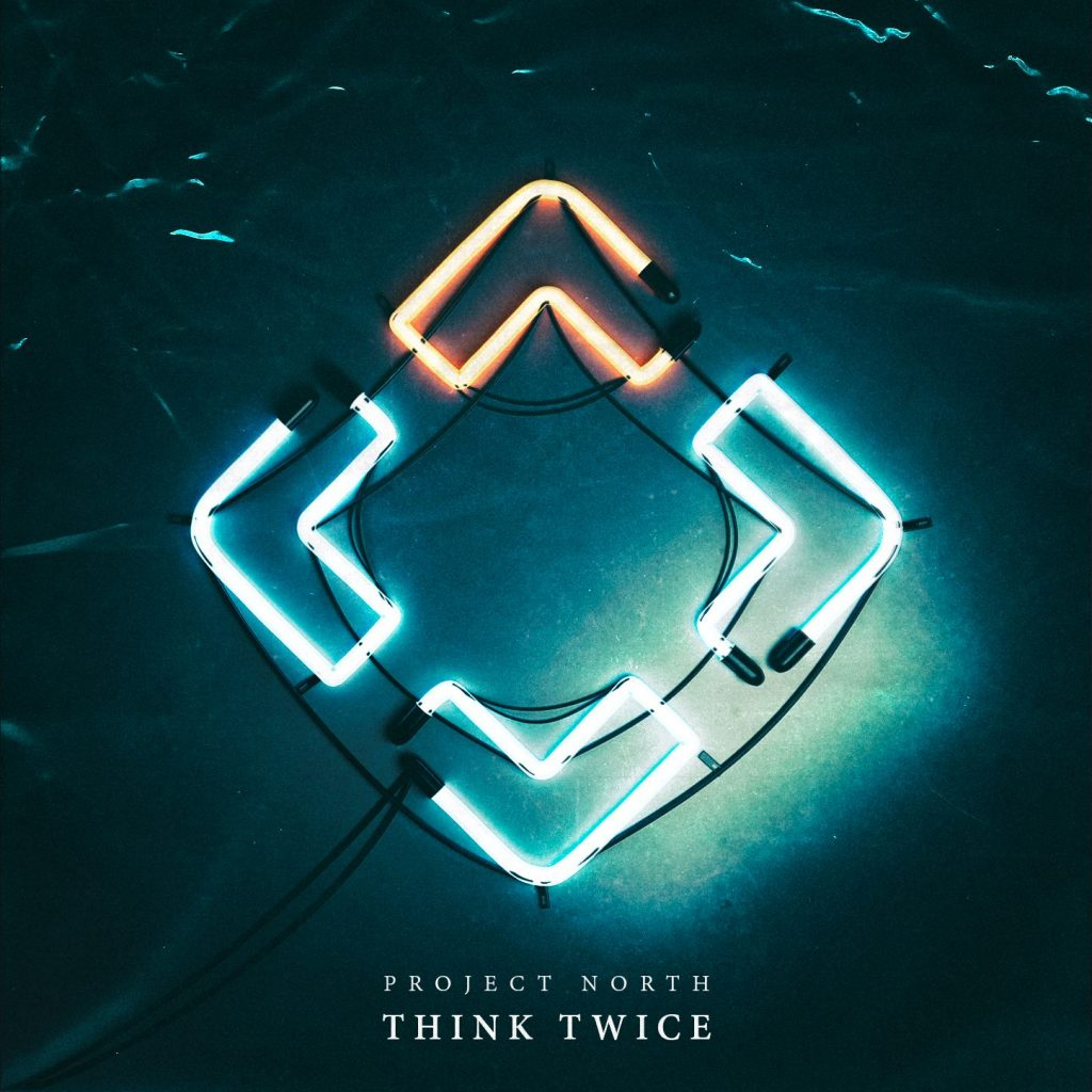Project North – Think Twice (ft. Darrick Atwater & Ja-P)