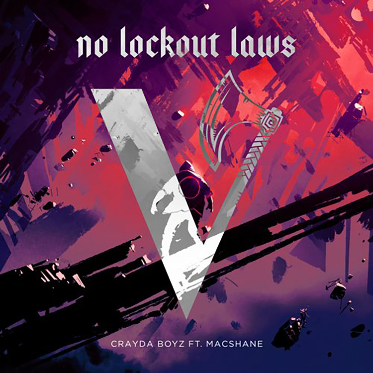 CRAYDA BOYZ – No Lockout Laws feat. MACSHANE