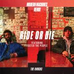 The Knocks – Ride Or Die (feat. Foster The People) (Modern Machines Remix)