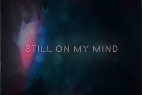 CCIITTYY - Still On My Mind