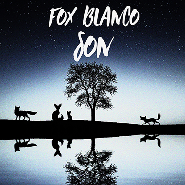 Fox Blanco – Son