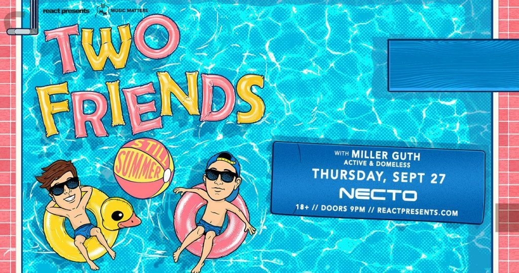 [Event Preview] Two Friends at Necto Nightclub 9/27