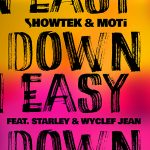 Showtek & MOTi – Down Easy ft. Starley & Wyclef Jean (Remixes)