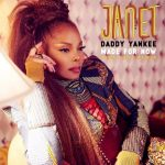 Janet Jackson x Daddy Yankee – Made For Now (Ryan Skyy Remix)